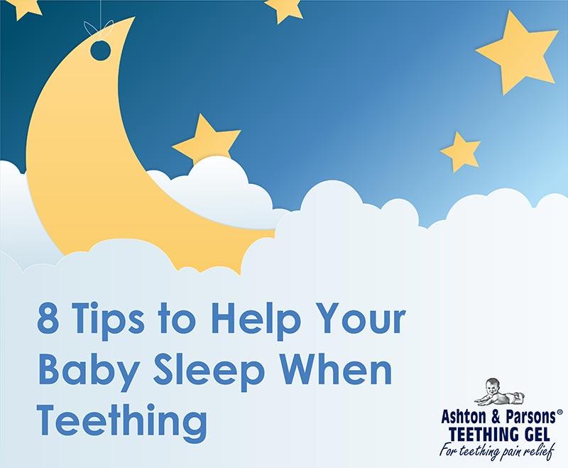 8 Tips to help your baby sleep when teething