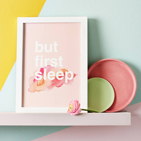 But First Sleep Typography Poster Print